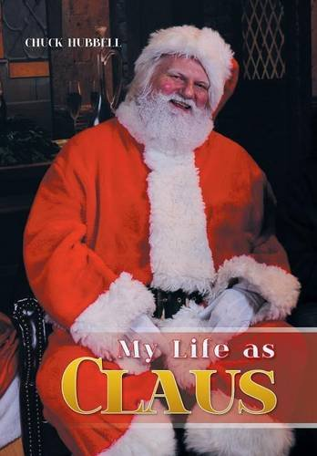 9781514427385: My Life as Claus