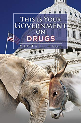 9781514427989: This is Your Government on Drugs
