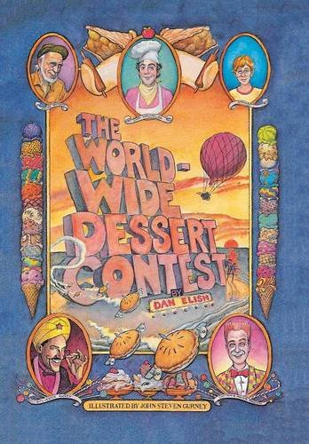 9781514429327: THE WORLDWIDE DESSERT CONTEST