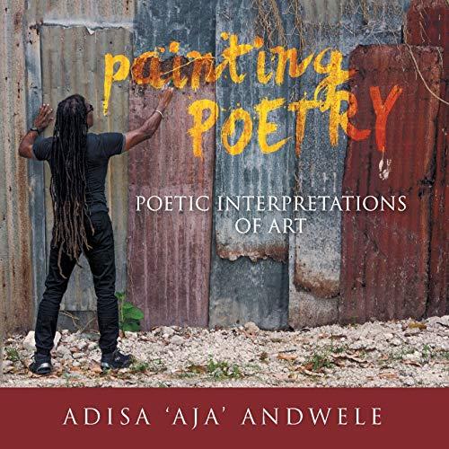 9781514429563: Painting Poetry: Poetic Interpretations of Art