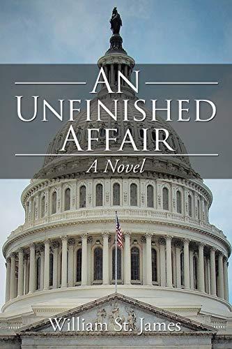 9781514430026: An Unfinished Affair: A Novel