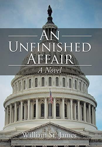 9781514430033: An Unfinished Affair: A Novel