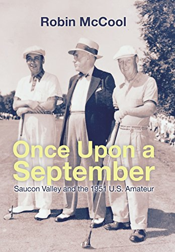 9781514430507: Once Upon a September: Saucon Valley and the 1951 U.S. Amateur