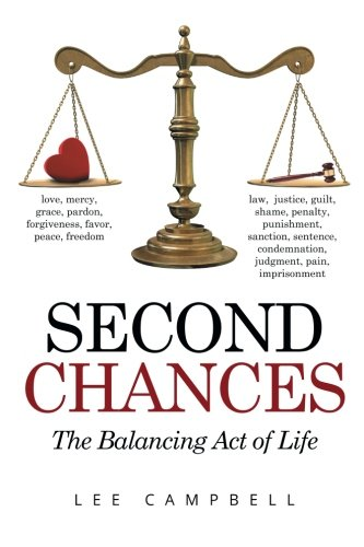 9781514430521: Second Chances: The Balancing Act of Life