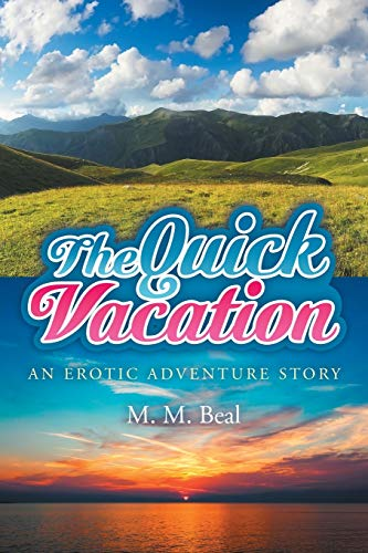 9781514431047: The Quick Vacation: An Erotic Adventure Story