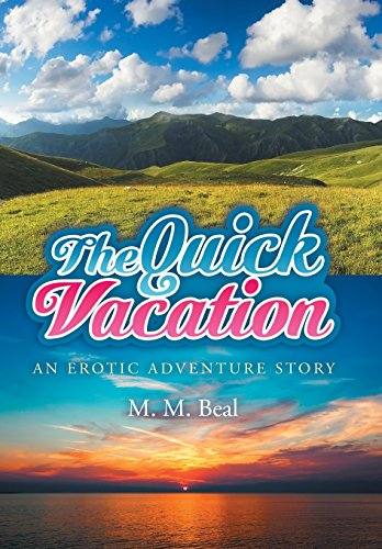 9781514431054: The Quick Vacation: An Erotic Adventure Story