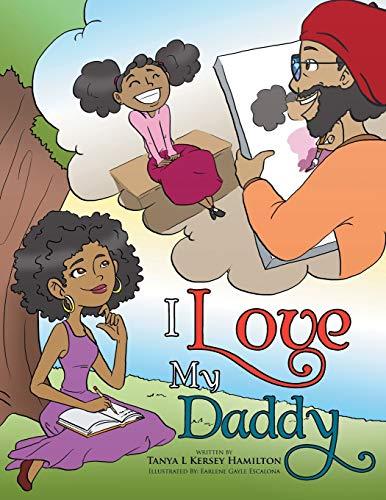 9781514431542: I Love My Daddy