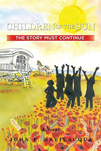 9781514432150: Children of the Sun: The Story Must Continue