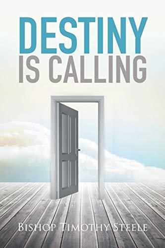 9781514433409: Destiny Is Calling
