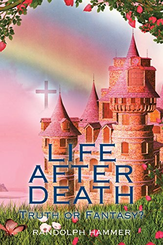 9781514433928: Life After Death: Truth or Fantasy?