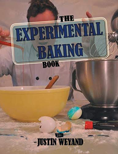 9781514434291: The Experimental Baking Book