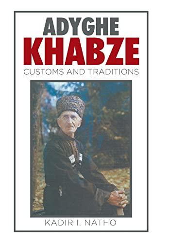 9781514434604: Adyghe Khabze: Book I