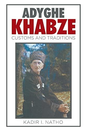 9781514434611: Adyghe Khabze: Book I