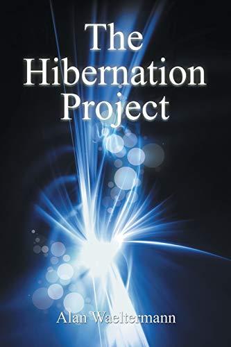 9781514435373: The Hibernation Project