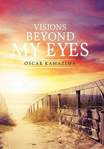 9781514436196: Visions Beyond My Eyes