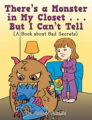 There s a Monster in My Closet: Dr Amber Valinski