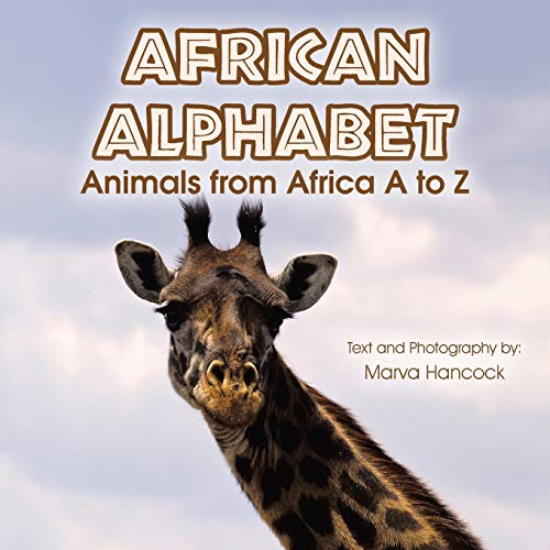 9781514437223: African Alphabet: Animals from Africa A to Z