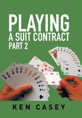 9781514439999: Playing a Suit Contract: Part 2