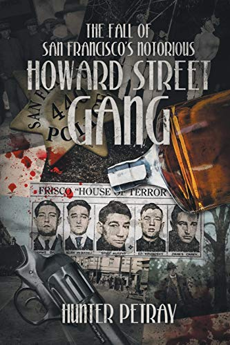9781514440049: The Fall Of San Francisco's Notorious Howard Street Gang