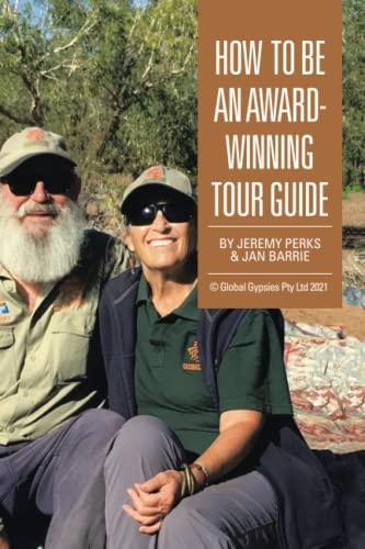 9781514442463: How to Be an Award-Winning Tour Guide