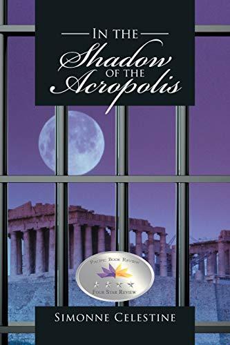 In the Shadow of the Acropolis: Simonne Celestine