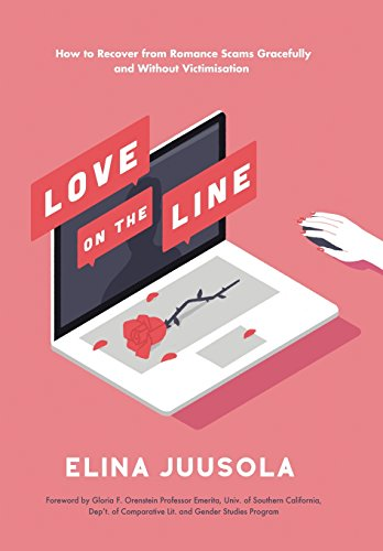 9781514444412: Love on the Line: How to Recover from Romance Scams Gracefully and Without Victimisation