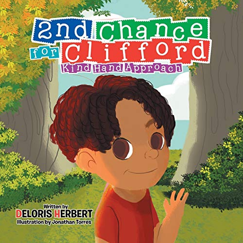 9781514447383: 2nd Chance for Clifford: Kind Hand Approach