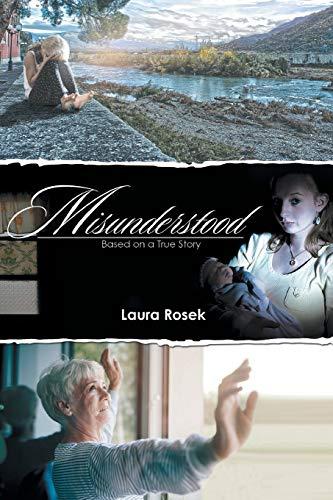 9781514448083: Misunderstood: Based on a True Story.