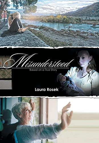 9781514448090: Misunderstood: Based on a True Story.