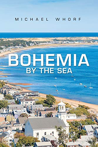 Bohemia by the Sea: Michael Whorf