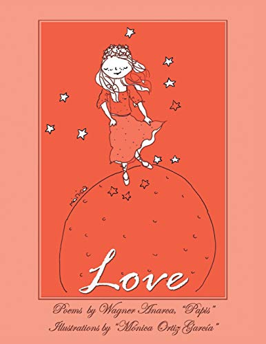 Love: Poems (Paperback): Papis Wagner Anarca