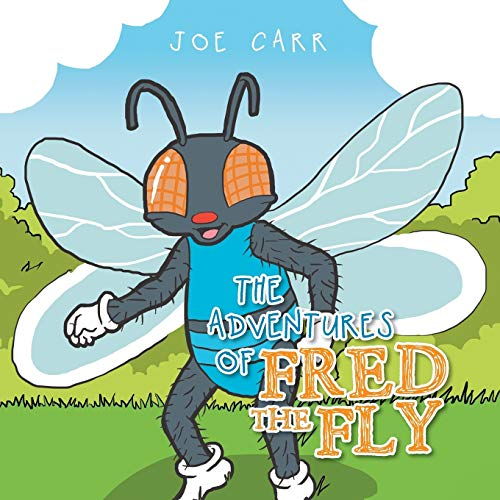 9781514462256: The Adventures of Fred the Fly