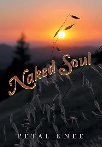9781514462812: Naked Soul