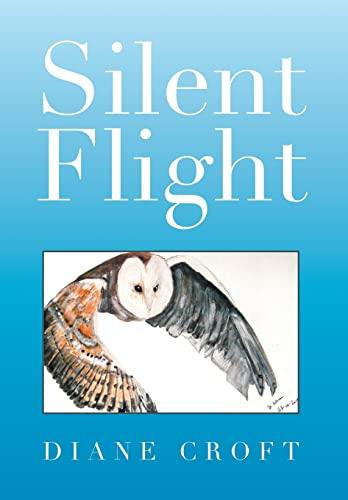 Silent Flight: Diane Croft
