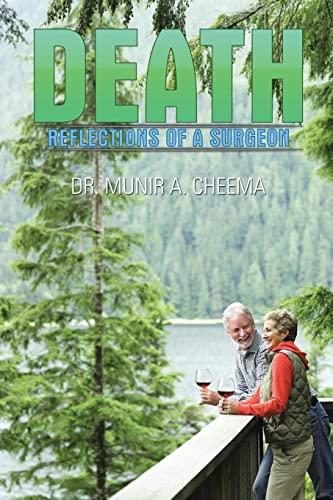 Death: Reflections of a Surgeon: Dr. Munir A. Cheema