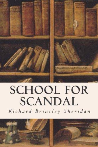 School For Scandal: Sheridan, Richard Brinsley