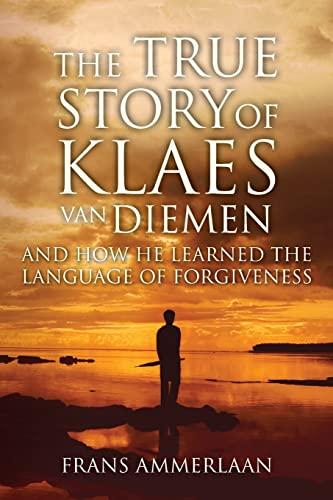 The True Story of Klaes Van Diemen: Ammerlaan, Frans