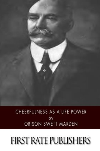 9781514600870: Cheerfulness as a Life Power