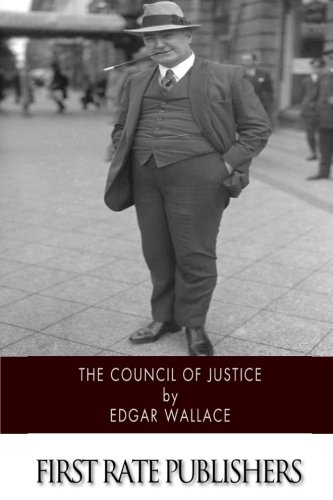 9781514601099: The Council of Justice