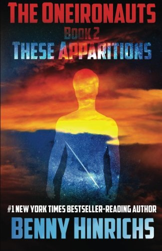 9781514602393: The Oneironauts: These Apparitions (Volume 2)