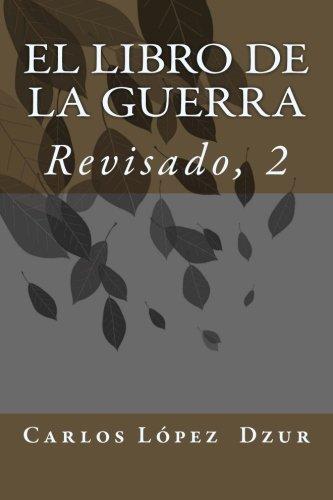 9781514602911: EL LIBRO DE LA GUERRA [Revisado, Vol. 1] (Spanish Edition)