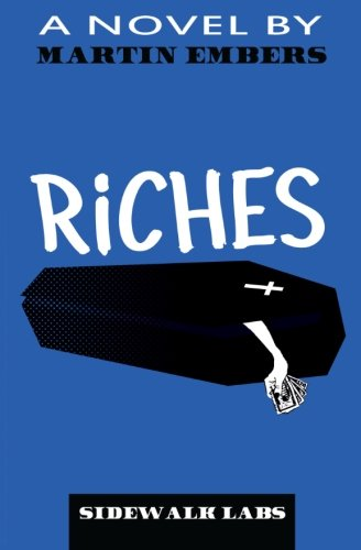 9781514603291: Riches: a novel