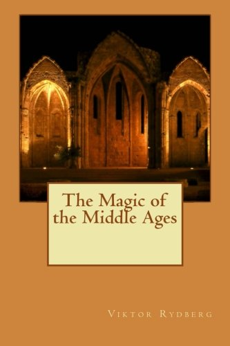 9781514603673: The Magic of the Middle Ages