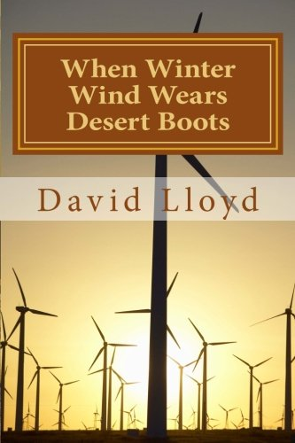 9781514604151: When Winter Wind Wears Desert Boots