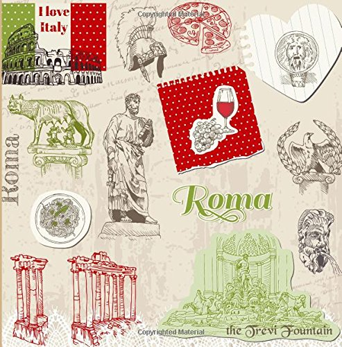 9781514604359: Roma: Travel Scrapbook and Memory Journal with Photo Pages-Full Color