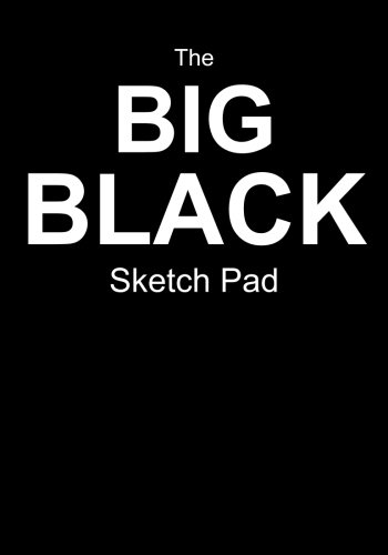 9781514605257: The Big Black Sketch Pad: Blank Pad For Your Sketches! (50 Pages, 7