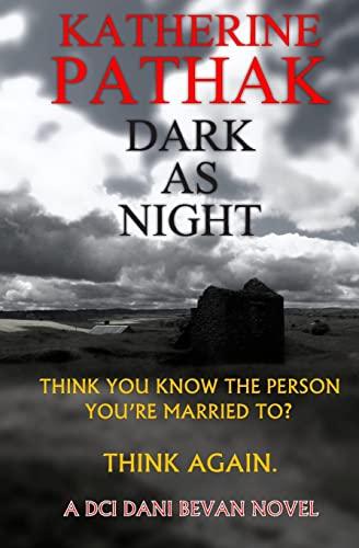 9781514605776: Dark As Night (The DCI Dani Bevan Detective Novels) (Volume 4)