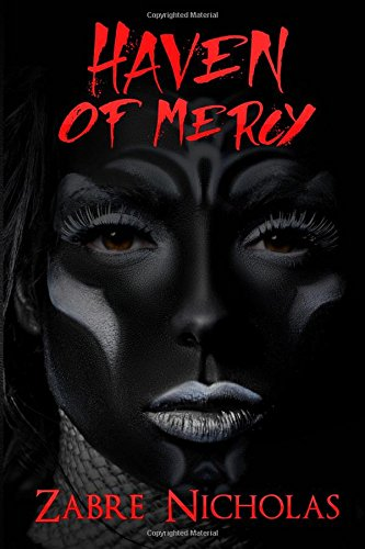 Haven of Mercy: Zabre Nicholas