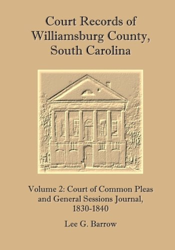 9781514607343: Court Records of Williamsburg County, South Carolina, Vol. 2