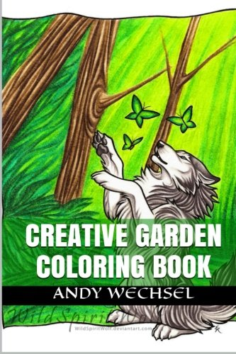 Creative Garden Coloring: Art of Nature as a Stress Relief Therapy: Nehmen, Will